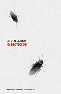 Steven Saylor - Insecticide.