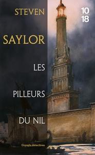 Steven Saylor - Les pilleurs du Nil.