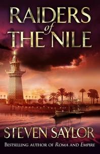 Steven Saylor - Raiders Of The Nile.