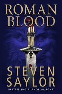 Steven Saylor - Roman Blood.
