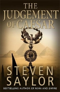 Steven Saylor - The Judgement of Caesar.