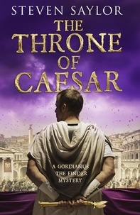 Steven Saylor - The Throne of Caesar.