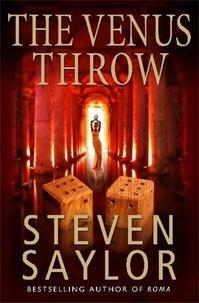 Steven Saylor - The Venus Throw.