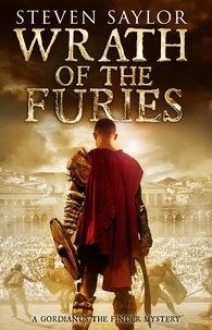 Steven Saylor - Wrath of the Furies.