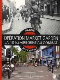 Opération Market Garden - La 101st Airborne au combat.pdf