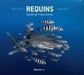Steven Surina et Greg Lecoeur - Requins - Guide de l'interaction.