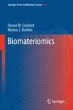 Steven W. Cranford et Markus J. Buehler - Biomateriomics.