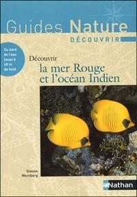 Steven Weinberg - Découvrir la Mer Rouge et l'océan Indien.