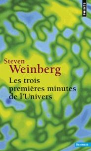 Steven Weinberg - Les trois premières minutes de l'univers - Edition 1988.