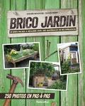 Steven Wooster et Susan Berry - Brico jardin : 25 idées facile à réaliser avec des matériaux de récupération - 250 photos en pas-à-pas.