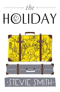 Stevie Smith - The Holiday.