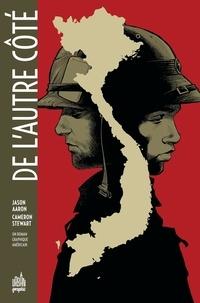 Stewart Cameron et Jason Aaron - De l'Autre Côté - nouvelle édition.