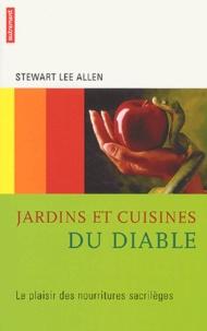Jardins et cuisines du diable - Le plaisir des nourritures sacrilèges.pdf