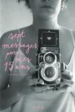 Stewart Lewis - Sept messages pour mes quinze ans.
