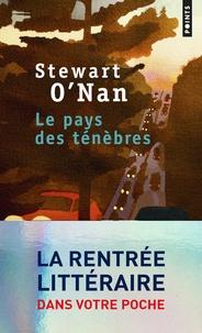 Stewart O'Nan - Le pays des ténèbres.