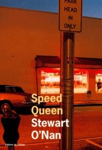 Stewart O'Nan - Speed Queen.