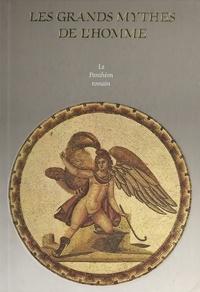 Stewart Perowne et  Collectif - Le Panthéon romain.