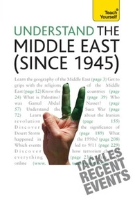 Stewart Ross - Understand the Middle East (since 1945): Teach Yourself.