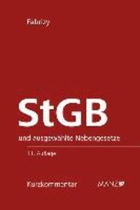 StGB Strafgesetzbuch - und ausgewählte Nebengesetze.