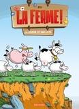 Sti - La Ferme T2 - L'Humour est dans le pré.
