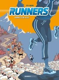 Sti et  Buche - Les Runners Tome 2 : Bornes to be Alive.