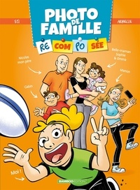 Sti et Armelle Drouin - Photo de famille recomposée Tome 2 : .