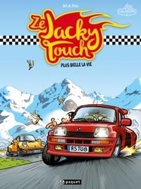 Sti et  Pau - Ze Jacky Touch  : Plus bielle la vie.