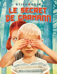 Stian Hole - Le secret de Garmann.