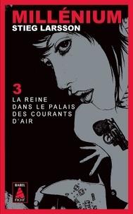 Téléchargez des manuels gratuitement en ligne Millénium Tome 3 FB2 iBook ePub en francais 9782330003975 par Stieg Larsson