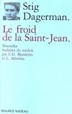 Stig Dagerman - Le froid de la Saint-Jean.