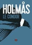 Stig Holmas - Le condor.