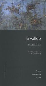 Stig Strömholm - La vallée.