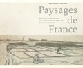 Stijn Alsteens et Hans Buijs - Paysages de France - Dessinés par Lambert Doomer et les artistes hollandais et flamands des XVIe et XVIIe siècles.