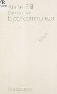 Stil - Le pari communiste.