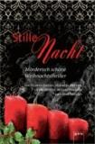 Stille Nacht - Mörderisch schöne Weihnachtsthriller von Beatrix Gurian, Manuela Martini, Ulrike Bliefert, Bettina Brömme und Nora Miedler.