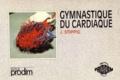 Stippig - Gymnastique du cardiaque.