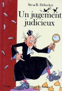 Sto et Benoît Debecker - Un jugement judicieux.