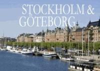 Stockholm & Göteborg - Ein kleiner Bildband.
