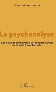 Ucareoutplacement.be La psychanalyse - Les sources d'inspiration de Jacques Lacan, du Parménide à Averroès Image