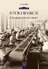 Stollwerck - Schokolade aus Köln.