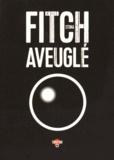 Stona Fitch - Aveuglé.