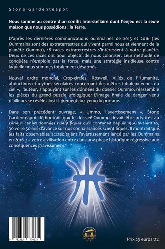 Oummo, l'effet Quetzalcoatl. Conflit asymétrique interstellaire