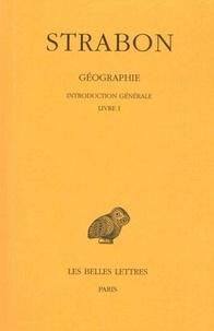 Strabon - Géographie - Tome 1 Livre I, 1re partie, Introduction générale, livre 1.