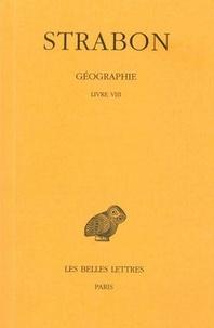 Strabon - Géographie - Tome 5, Livre VIII (Grèce).
