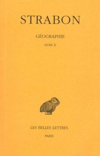 Strabon - Géographie - Tome 7, Livre X (Grèce).