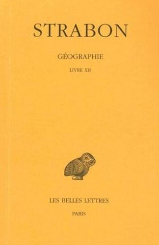Strabon - Géographie - Tome 9, Livre XII (Asie mineure).