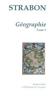Strabon - Géographie - Tome 1, Livres 1 et 2.