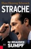 Strache - Im braunen Sumpf.