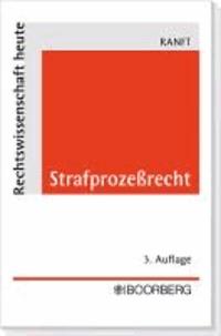 Strafprozeßrecht - Systematische Lehrdarstellung für Studium und Praxis.