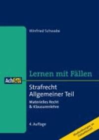 Strafrecht Allgemeiner Teil - Materielles Recht & Klausurenlehre.